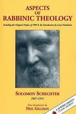 Aspects of Rabbinic Theology: With a New Introduction by Neil Gillman, Includi..