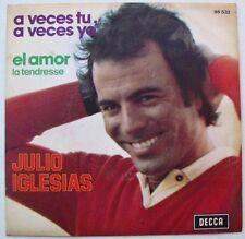 JULIO IGLESIAS (SP 45T)  A VECES TU A VECES YO