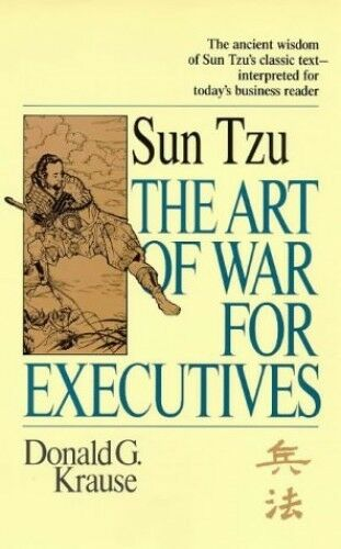 1 of 1 - Sun Tzu The Art of War for Executives by Krause, Donald G. 1857881303 The Cheap