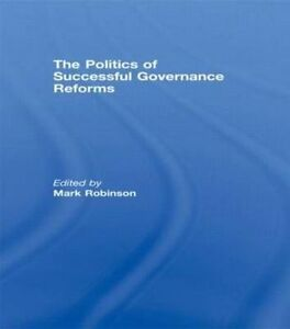 Politics-of-Successful-Governance-Reforms-Hardcover-by-Robinson-Mark-EDT