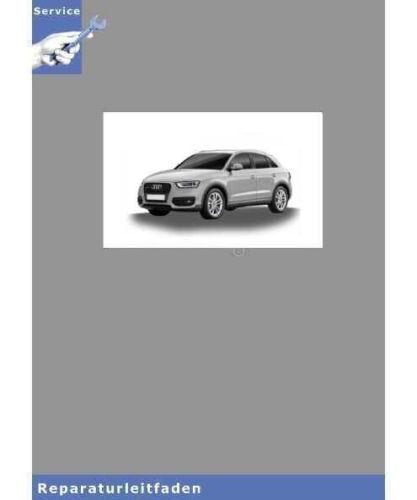 8U Audi Q3 Einspritz /& Vorglühanlage TDI // 76 Seiten Reparaturanleitung 2,0l