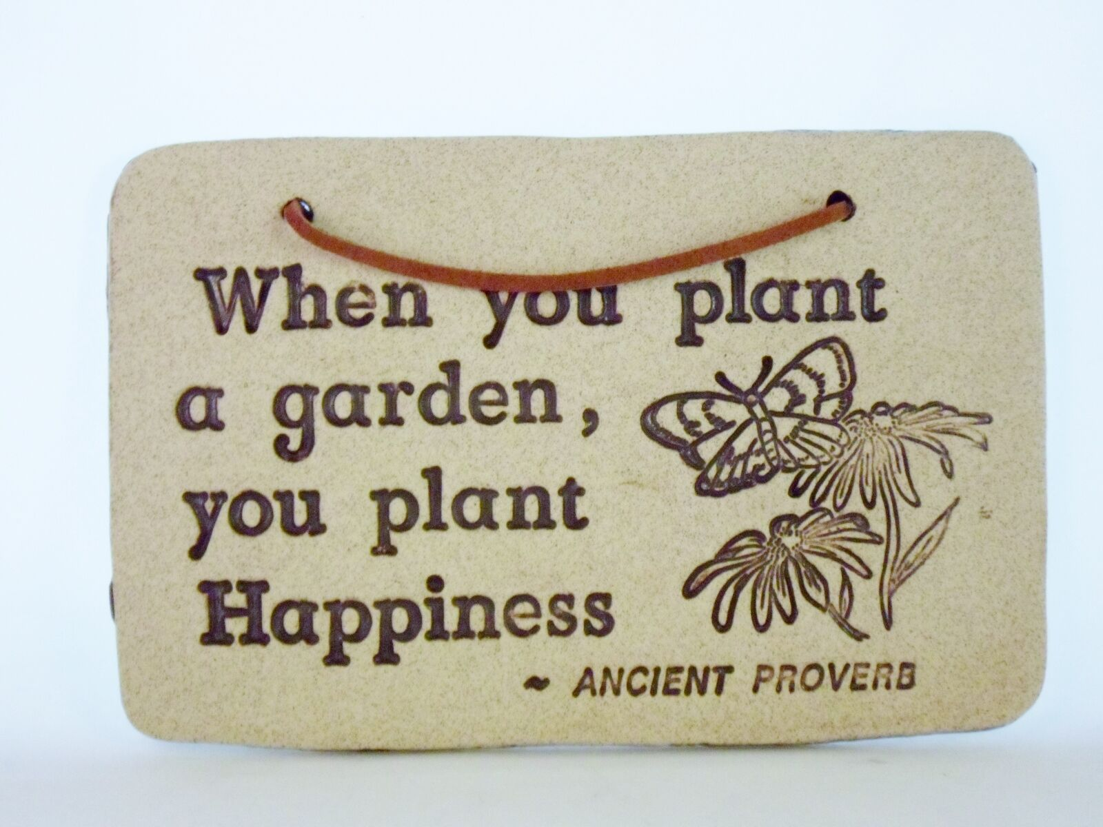 When You Plant a Garden You Plant Happiness Stoneware Yard Sign by Amaranth