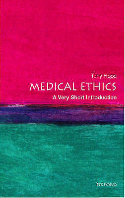 1 of 1 - Medical Ethics: A Very Short Introduction (Very Short Introductions), Hope, Tony