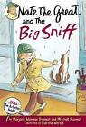 Nate the Great and the Big Sniff by Marjorie Weinman Sharmat, Mitchell Sharmat (Hardback, 2003)