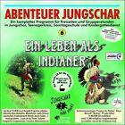 Ein Leben als Indianer (2011)