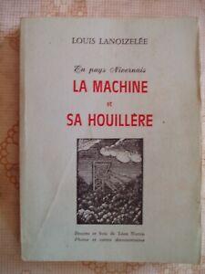 EN-PAYS-NIVERNAIS-LA-MACHINE-ET-SA-HOUILLERE-L-LANOIZELEE-VOIR