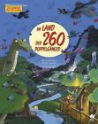 Im Land der 260 Doppelgänger von Meritxell Martí (2013, Gebundene Ausgabe)
