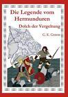 Die Legende vom Hermunduren (Teil 5) von G. K. Grasse (2015, Taschenbuch)