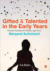 Gifted and Talented in the Early Years: Practical Activities for Children Aged 3 to 6 by SAGE Publications Ltd (Paperback, 2012)