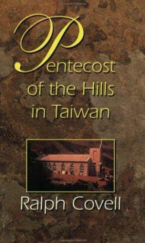 Pentecost of the Hills in Taiwan: The Christian Faith Among the Original Inhabit