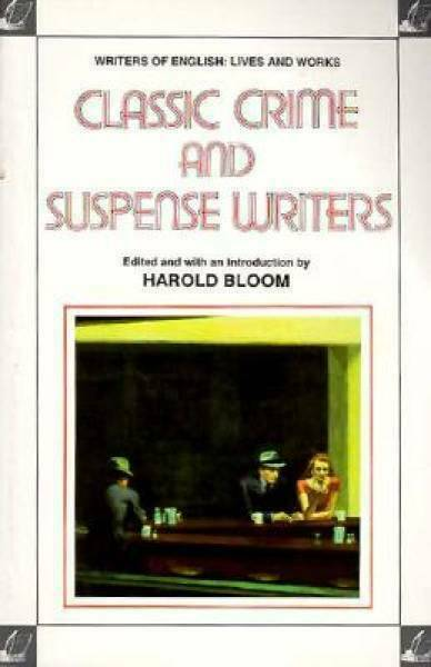 Classic Crime and Suspense Writers by Bloom, Harold