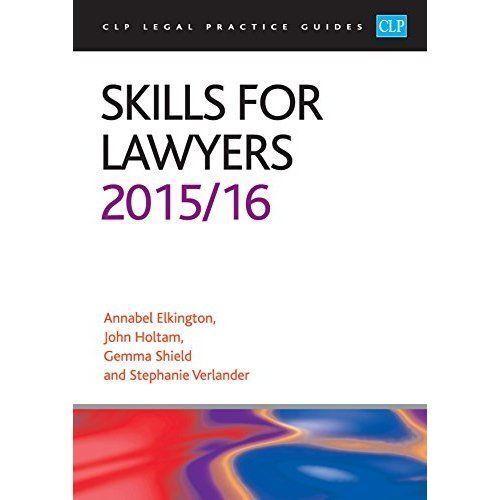 Skills for Lawyers: 2015/2016 by John Holtam, Stephanie Verlander, Annabel...