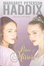 Palace of Mirrors by Margaret Peterson Haddix (2008, Hardcover)