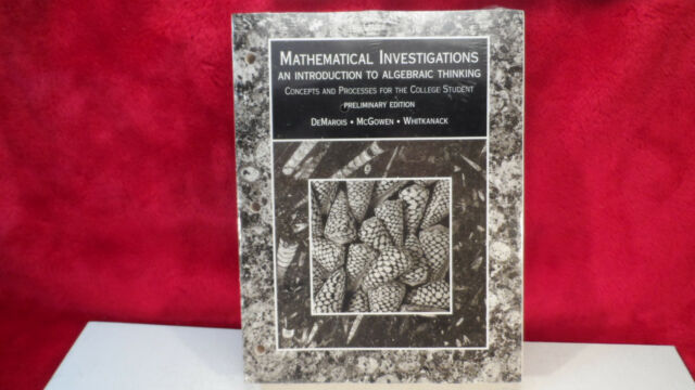 Mathematical Investigations: An Intro to Algebraic Thinking & INSTRUCTOR MANUAL