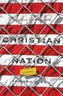 Christian Nation: A Novel by Frederic C. Rich (Hardback, 2013)
