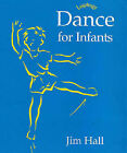 Dance for Infants by Jim Hall (Paperback, 1997)