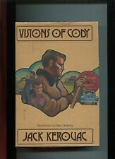 VISIONS OF CODY by Jack Kerouac 1972