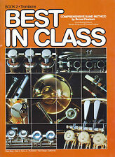 BEST IN CLASS BOOK 2 FOR TROMBONE COMPREHENSIVE BAND METHOD BY BRUCE PEARSON
