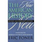 The New American History by Eric Foner (Paperback, 1997)