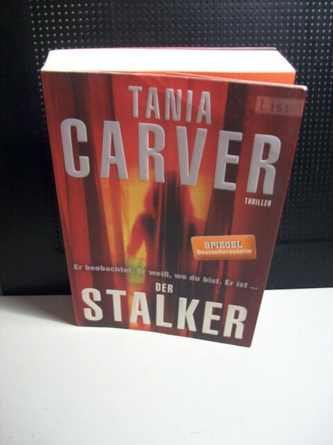 Der Stalker: Thriller von Carver, Tania | Buch | gebraucht