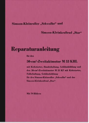 Simson Schwalbe Star m53 manuale riparazione officina manuale motore M 53 SCOOTER