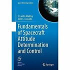 Fundamentals of Spacecraft Attitude Determination and Control by F. Landis Markley, John L. Crassidis (Hardback, 2014)