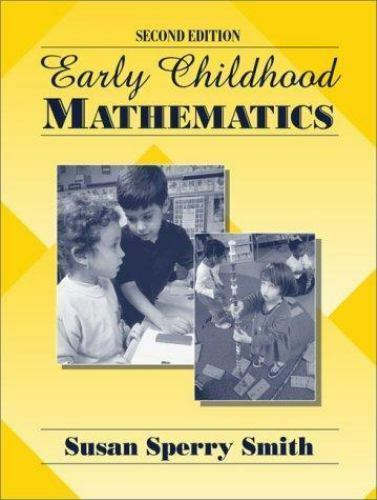 Early Childhood Mathematics (2nd Edition), Susan Sperry Smith, Good Book