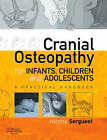Cranial Osteopathy for Infants and Children by Nicette Sergueef (Paperback, 2007)