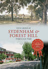 Sydenham and Forest Hill Through Time by Steve Grindlay (Paperback, 2014)
