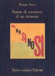 Renato-Serra-ESAME-DI-COSCIENZA-DI-UN-LETTERATO-Sellerio-La-memoria-NUOVO