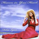 Heaven in Your Heart by Debra Lynn (CD, 2008, Rainbow Rose Press)
