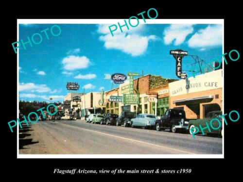 OLD 6 X 4 HISTORIC PHOTO OF FLAGSTAFF ARIZONA, THE MAIN STREET & STORES c1950
