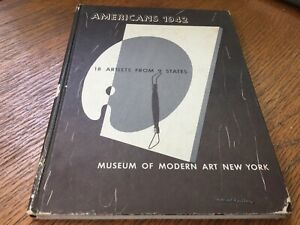 Dorothy C. Miller AMERICANS 1942:18 ARTISTS FROM 9 STATES 1st Edition MOMA