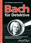 Bach für Detektive von Jochen Hering und Lutz Gümbel (2013, Geheftet)