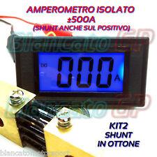 AMPEROMETRO ISOLATO ± 500A DC DIGITALE DA PANNELLO LCD LED BLU SHUNT OTTONE 75mV