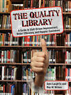 The Quality Library: A Guide to  Staff Driven Improvement, Better Efficiency, and Happier Customers by Sara Laughlin, Ray W. Wilson (Paperback, 2008)