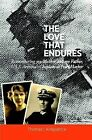 The Love That Endures: Remembering My Mother and My Father, U.S.S. Arizona's Chaplain at Pearl Harbor by Thomas I Kirkpatrick (Hardback, 2011)