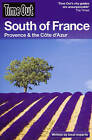 Time Out South of France by Time Out Guides Ltd. (Paperback, 2009)