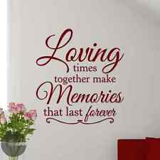 Loving Times Together Make Memories That Last Forever Vinyl Wall Decal Sticker