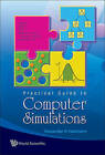 Practical Guide to Computer Simulations by Alexander K. Hartmann (Hardback, 2009)