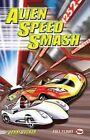 Alien Speed Smash by Jonny Zucker (Paperback, 2010)