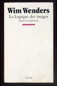 WIM-WENDERS-LA-LOGIQUE-DES-IMAGES-ESSAIS-ET-ENTRETIENS