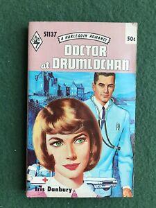 Doctor at Drumlochan by Iris Danbury 1966 Harlequin Romance love story