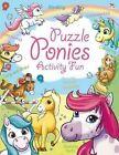 Puzzle Ponies Activity Fun by Lisa Regan (Paperback, 2014)