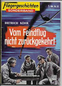 Fliegergeschichten-Sonderband-Nr-22-von-1960-TOP-Z1-ROMAN-TASCHENBUCH-Moewig