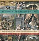 The Power and the Glorification: Papal Pretensions and the Art of Propaganda in the Fifteenth and Sixteenth Centuries by Jan L De Jong (Hardback, 2013)