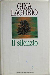 silenzio gina lagorio 9788804371205