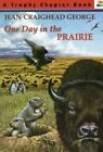 One Day in the Prairie by Jean Craighead George (Paperback / softback, 2010)