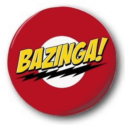 BAZINGA! - 1 inch / 25mm Button Badge - Sheldon Cooper Big Bang Theory