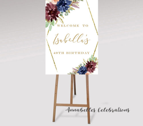 Printable Personalised Welcome Sign Birthday Party Floral 18th 21st 30th 40th 50